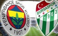 Nhận định Bursaspor vs Fenerbahce