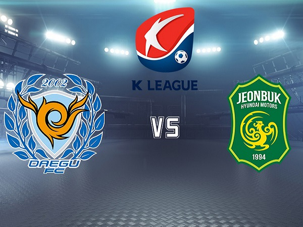 Nhận định Jeonbuk Hyundai vs Daegu, 17h00 ngày 25/09