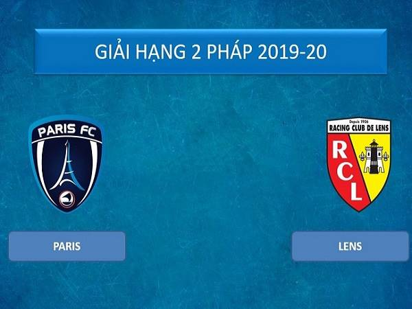 Nhận định Paris FC vs Lens, 2h45 ngày 3/03