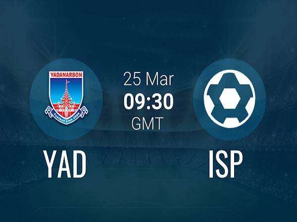 Soi kèo Yadanarbon vs ISPE 16h30, 25/03 (VĐQG Myanmar)