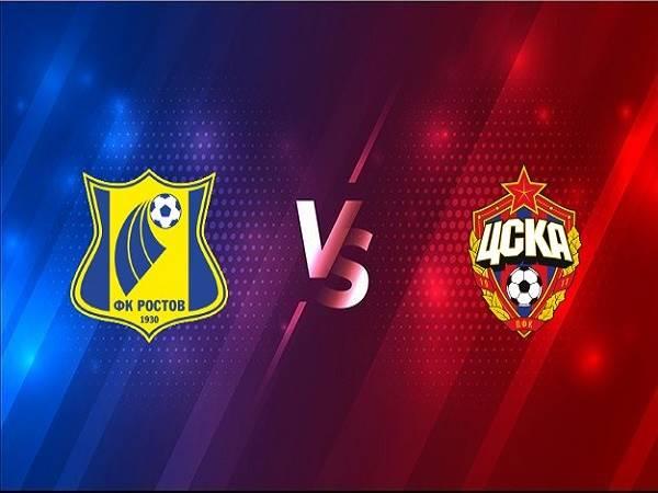 Soi kèo Rostov vs CSKA Moscow – 00h00 18/12, VĐQG Nga