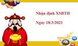 Nhận định XSBTH 18/3/2021