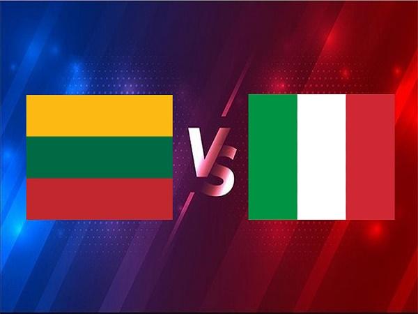 Soi kèo Lithuania vs Italia – 01h45 01/04, VL World Cup 2022