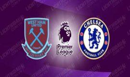Nhận định West Ham vs Chelsea, 23h30 ngày 24/4 : Ưu thế cho khách