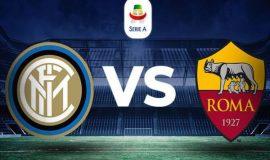 Nhận định, Soi kèo Inter vs Roma, 01h45 ngày 13/5 - Serie A