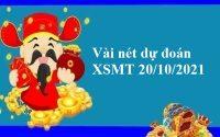 Vài nét dự đoán KQXSMT 20/10/2021