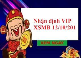 Nhận định VIP KQXSMB 12/10/201